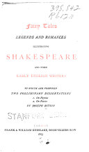Fairy Tales  Legends and Romances Illustrating Shakespeare and Other Early English Writers