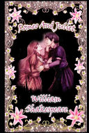 Romeo and Juliet  The Annotated   Unabridged Edition   Fiction   Romantic Play