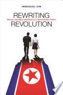 Rewriting Revolution