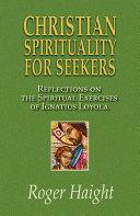 Christian Spirituality for Seekers