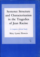 Pdf Sentence Structure and Characterization in the Tragedies of Jean Racine Telecharger