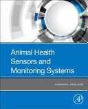 Animal Health Sensors and Monitoring Systems Book