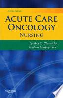 Acute Care Oncology Nursing E Book Book PDF