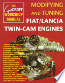 Modifying and Tuning Fiat/Lancia Twin-Cam Engines