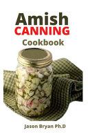 Amish Canning Cookbook Book