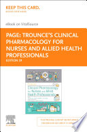 Trounce S Clinical Pharmacology For Nurses And Allied Health Professionals E Book