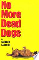 No More Dead Dogs image