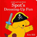 Spot's Dressing Up Fun