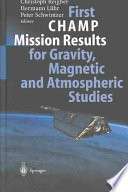 First Champ Mission Results For Gravity Magnetic And Atmospheric Studies Book PDF