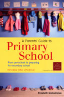 A Parents  Guide To Primary School