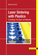 Laser Sintering With Plastics Book PDF