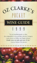 Oz Clarke s Pocket Wine Guide 1999