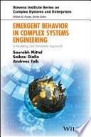 Emergent Behavior in Complex Systems Engineering
