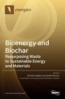 Bioenergy and Biochar