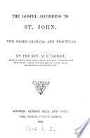 The Gospel According To St John With Notes By M F Sadler