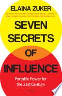 Seven Secrets of Influence