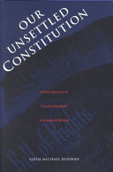 Our Unsettled Constitution