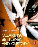 Clearing, Settlement and Custody [Pdf/ePub] eBook