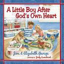 A Little Boy After God s Own Heart