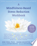 A Mindfulness Based Stress Reduction Workbook