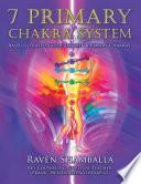7 Primary Chakra System