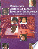 Working with Children and Families Separated by Incarceration