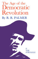 The Age of the Democratic Revolution: The struggle