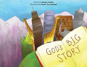 God s Big Story  The BIGGEST Story Ever  God Wants to Fix The Broken World and Be Our Friend