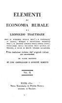 Elementi di economia rurale prima traduzione Italiana dall'originale Tedesco con annotazioni di Luigi Configliachi e Giuseppe Moretti