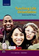 Books - Teaching Life Orientation: Senior And Fet Phase | ISBN 9780199053643