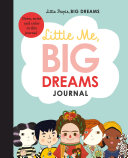 Little Me  Big Dreams Journal  Draw  Write and Color This Journal