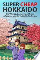 Super Cheap Hokkaido