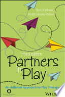 """Partners in Play: An Adlerian Approach to Play Therapy"" by Terry Kottman, Kristin Meany-Walen"