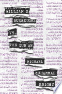 William S Burroughs Vs The Qur An Book PDF