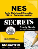 Nes Early Childhood Education Birth Prekindergarten Secrets Study Guide Nes Test Review For The National Evaluation Series Tests