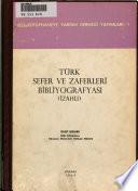Türk sefer ve zaferleri bibliyografyası (izahlı).