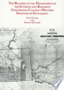 The Records of the Department of the Interior and Research Concerning Canada s Western Frontier of Settlement