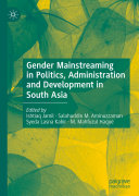 Gender Mainstreaming in Politics, Administration and Development in South Asia Pdf/ePub eBook
