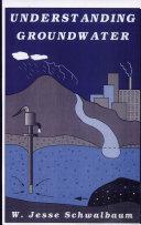 Understanding Groundwater