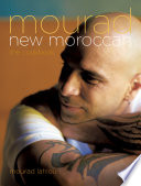"""Mourad: New Moroccan"" by Mourad Lahlou"