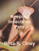 Keeping Insects as Pets