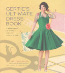 Gertie s Ultimate Dress Book