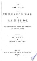 The Novels And Miscellaneous Works Of Daniel De Foe The Fortunes And Misfortunes Of The Famous Moll Flanders The History Of The Devil 1854