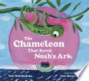 The Chameleon that Saved Noah s Ark