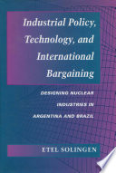 Industrial Policy  Technology  and International Bargaining Book PDF