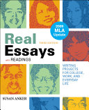 Real Essays with Readings with 2009 MLA Update