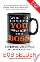 What to Do When You Become the Boss
