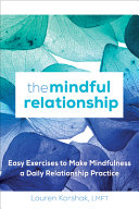 The Mindful Relationship