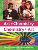 Art in Chemistry, Chemistry in Art
