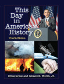 This Day in American History, 4th ed.